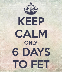 keep-calm-only-6-days-to-fet